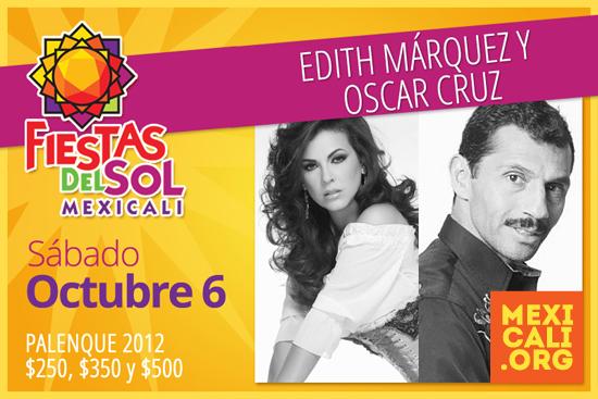 Edith Márquez y Oscar Cruz en Mexicali