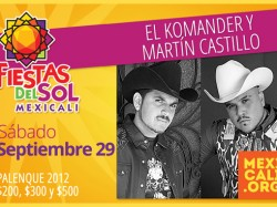 El Komander y Martín Castillo en Mexicali