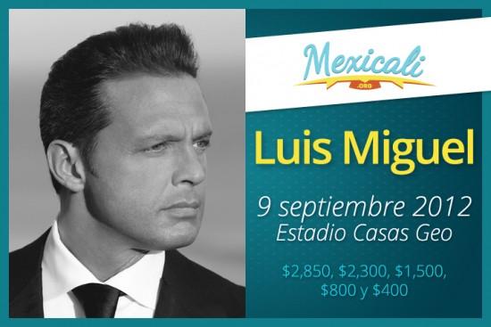 Luis Miguel en Mexicali