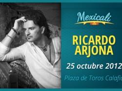Ricardo Arjona en Mexicali 2012