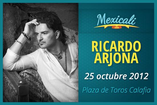 Ricardo Arjona en Mexicali