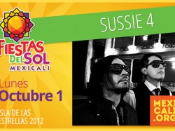Sussie 4 en Mexicali
