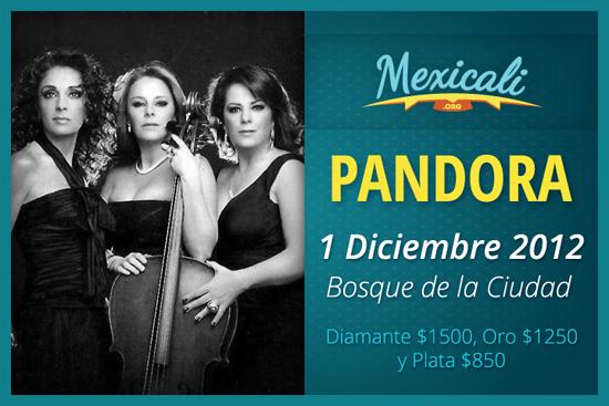 Pandora en Mexicali