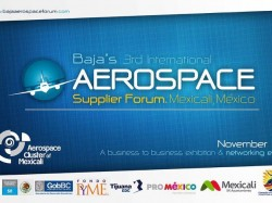Baja's 3rd International Aerospace Supplier Forum