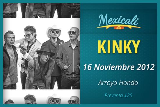 Kinky en Mexicali