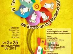 IV Festival Internacional de Teatro en las Fronteras 2012