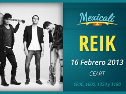 Reik en Mexicali 2013