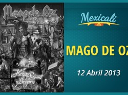 Mago de Oz en Mexicali 2013