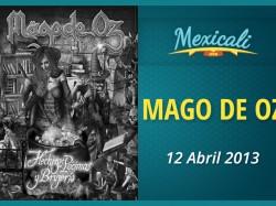 Mago de Oz en Mexicali 2013