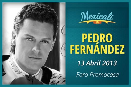 Pedro Fernandez en mexicali