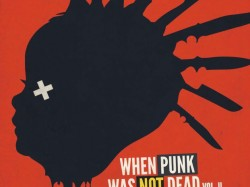 When punk was not dead Vol. II