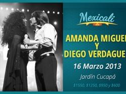 Amanda Miguel y Diego Verdaguer en Mexicali 2013