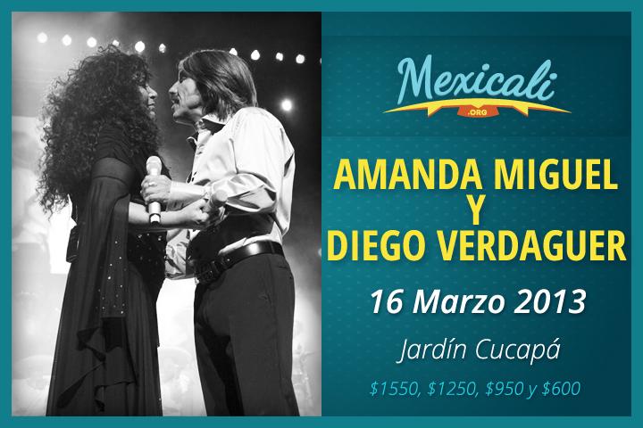 Amanda Miguel y Diego Verdaguer en Mexicali