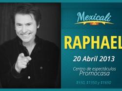Raphael en Mexicali 2013
