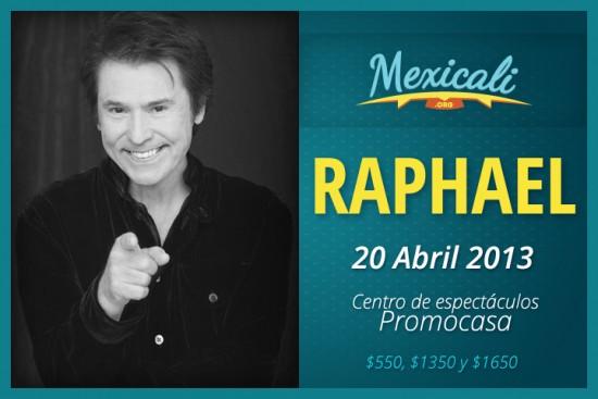 raphael en mexicali
