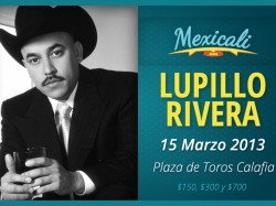 Lupillo Rivera en Mexicali 2013