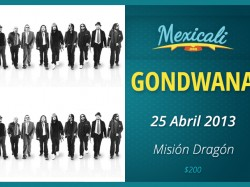 Gondwana en Mexicali 2013