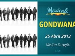 Gondwana en Mexicali 2013
