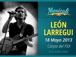León Larregui en Mexicali 2013