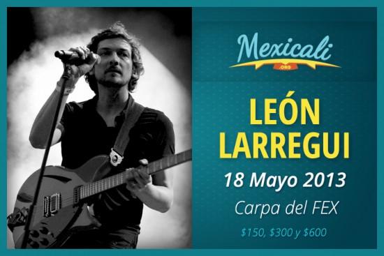 León Larregui en Mexicali