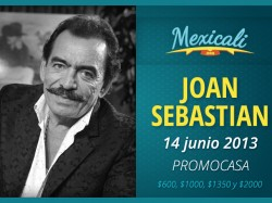 Joan Sebastian en Mexicali 2013