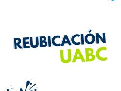 Reubicación UABC ¿No fuiste admitido en la UABC? Lista de carreras
